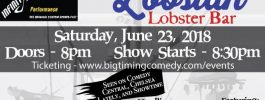 Comedy Show Rock Lobstah